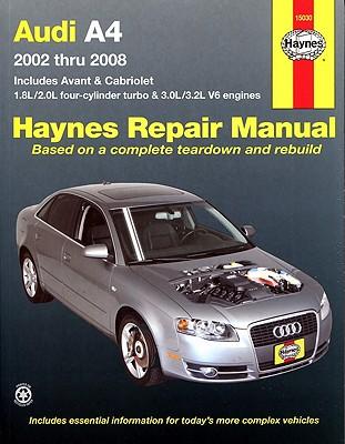 Haynes Repair Manual Audi A4, 2002-2008 By Haynes, Max